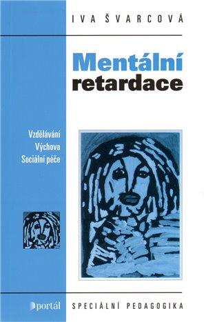 Mentální retardace - Iva Švarcová | Booksquad.ink