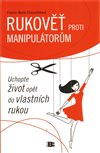 Obálka knihy Rukověť proti manipulátorům