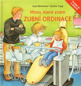 Zubní ordinace:Místo, které znám - Susa Hämmerle, | Booksquad.ink
