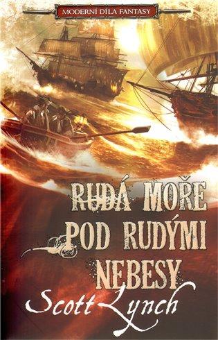 Rudá moře pod rudými nebesy - Scott Lynch   Booksquad.ink