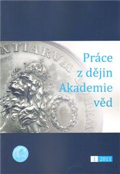 Obálka titulu Práce z dějin Akademie věd 1/2011