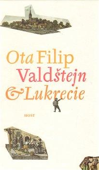 Obálka titulu Valdštejn a Lukrecie