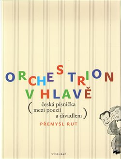 Obálka titulu Orchestrion v hlavě