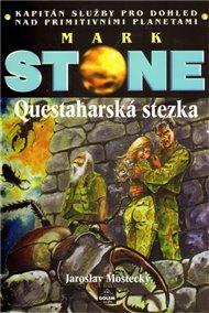 Mark Stone: Questaharská stezka