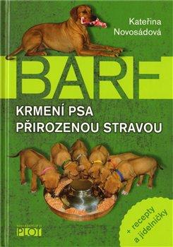 Obálka titulu Barf. Krmení psa přirozenou stravou