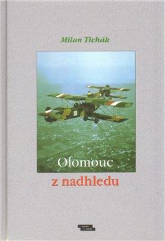 Obálka titulu Olomouc z nadhledu