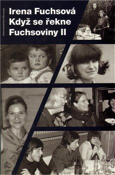 Obálka titulu Když se řekne Fuchsoviny II