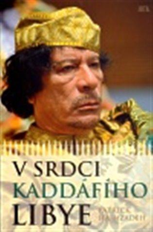 V srdci Kaddáfího Libye - Patrick Haimzadeh | Replicamaglie.com