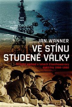 Obálka titulu Ve stínu studené války