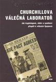 Churchillova válečná laboratoř (Jak kryptologové, vědci a vynálezci přispěli k vítězství spojenců) - obálka
