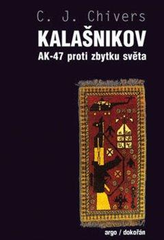 Obálka titulu Kalašnikov. AK-47 proti zbytku světa
