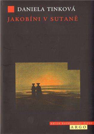 Jakobíni v sutaně - Daniela Tinková | Booksquad.ink