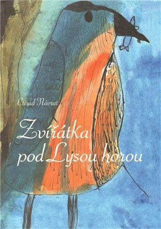 Zvířátka pod Lysou horou - Ctirad Návrat | Booksquad.ink