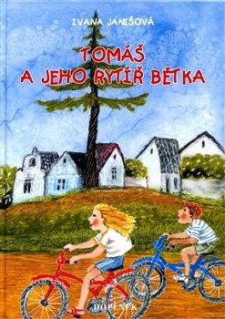 Obálka titulu Tomáš a jeho rytíř Bětka