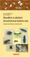 Obálka knihy Škodliví a obtížní živočichové kolem nás