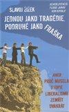 Obálka knihy Jednou jako tragédie, podruhé jako fraška