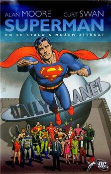 Obálka titulu Superman: Co se stalo s Mužem zítřka?