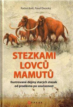 Obálka titulu Stezkami lovců mamutů