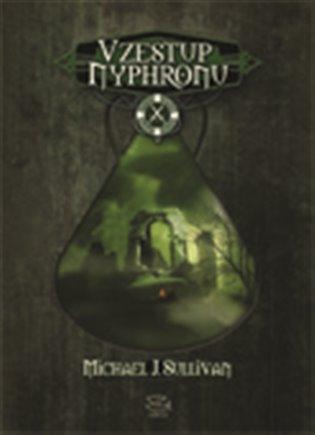 Vzestup Nyphronu - Dobrodružství Riyria 3.