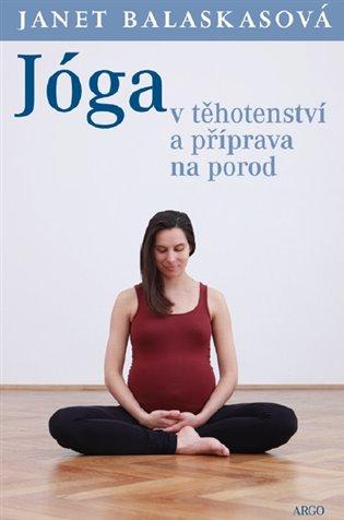 Jóga v těhotenství a příprava na porod