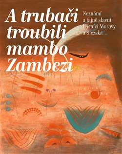 Obálka titulu A trubači troubili mambo Zambezi