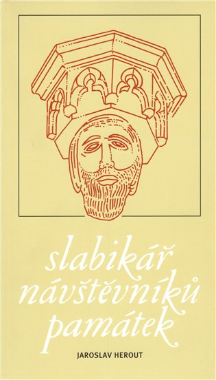 Slabikář návštěvníků památek - Jaroslav Herout   Booksquad.ink