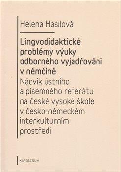 Obálka titulu Lingvodidaktické problémy výuky odborného vyjadřování v němčině