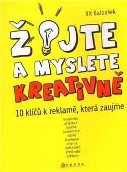 Obálka titulu Žijte a myslete kreativně