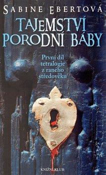 Obálka titulu Tajemství porodní báby