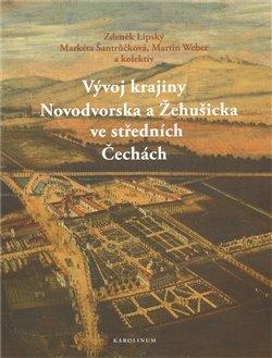 Obálka titulu Vývoj krajiny Novodvorska a Žehušicka ve středních Čechách