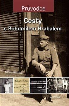 Obálka titulu Cesty s Bohumilem Hrabalem