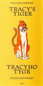 Obálka titulu Tracy`s Tiger / Tracyho tygr