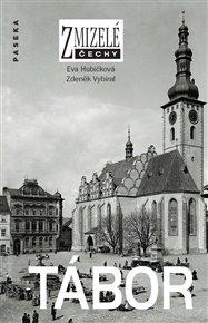 Zmizelé Čechy-Tábor