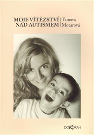 Moje vítězství nad autismem