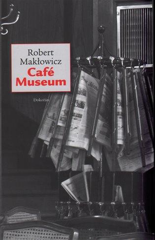 Café Museum - Robert Makłowicz | Booksquad.ink
