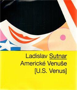 Obálka titulu Ladislav Sutnar - Americké Venuše