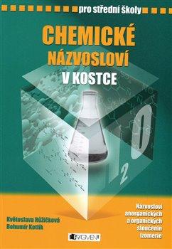 Obálka titulu Chemické názvosloví v kostce pro SŠ