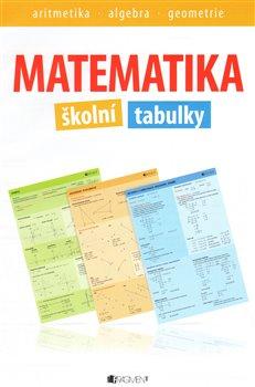 Obálka titulu Matematika – školní tabulky