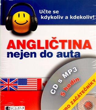 Angličtina nejen do auta – CD s MP3 – pro začátečníky - Iva Dostálová | Booksquad.ink