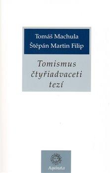 Obálka titulu Tomismus čtyřiadvaceti tezí