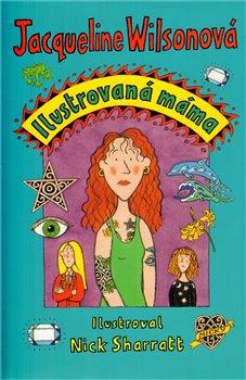 Obálka titulu Ilustrovaná máma