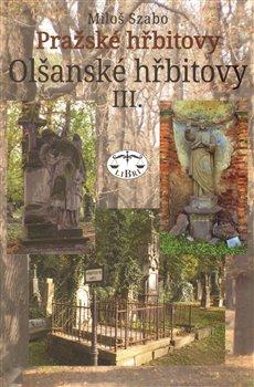 Obálka titulu Olšanské hřbitovy III.