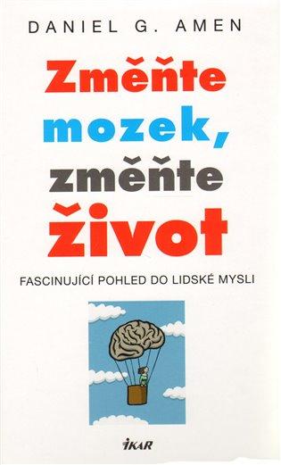 Změňte mozek, změňte život