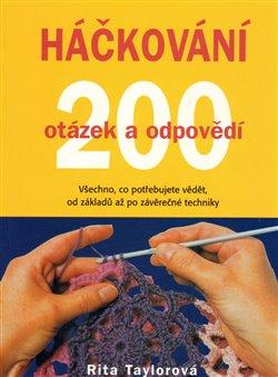 Obálka titulu Háčkování – 200 otázek a odpovědí