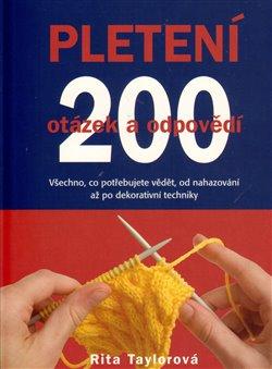 Obálka titulu Pletení – 200 otázek a odpovědí