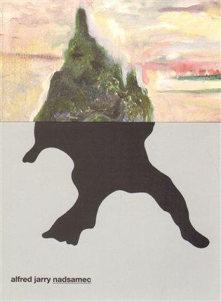 Nadsamec - Alfred Jarry | Booksquad.ink