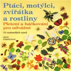 Obálka titulu Ptáci, motýlci, zvířátka a rostliny