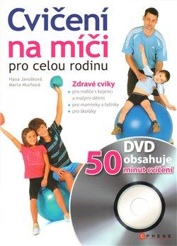 Obálka titulu Cvičení na míči pro celou rodinu