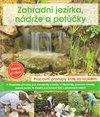 Obálka knihy Zahradní jezírka, nádrže a potůčky
