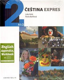 Obálka titulu Čeština Expres 2 A1/2 - anglicky + CD